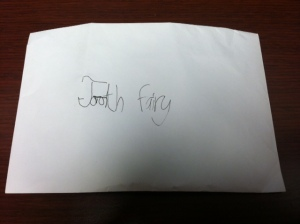 Envelope addressed to the the elusive Tooth Fairy